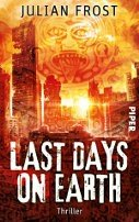 Julian Frost, Susanne Gerdom: Last Days on Earth