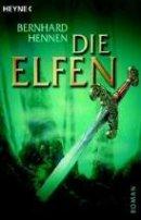 Bernhard Hennen, James A. Sullivan: Die Elfen
