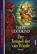 Terry Goodkind: Der Tempel der vier Winde