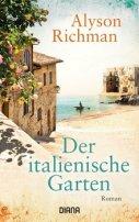 Alyson Richman: Der italienische Garten