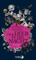 Katharina Hartwell: Der Dieb in der Nacht