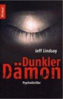 Jeff Lindsay: Dunkler Dämon