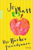Jo Platt: Die Bücherfreundinnen