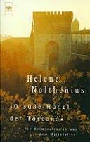 Helene Nolthenius: O süße Hügel der Toscana