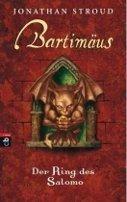 Jonathan Stroud: Bartimäus - Der Ring des Salomo