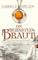 Gabriele Breuer: Die Bernsteinbraut