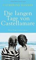 Catherine Banner: Die langen Tage von Castellamare