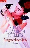 Susan Elizabeth Phillips: Ausgerechnet den?