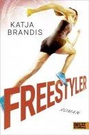 Katja Brandis: Freestyler