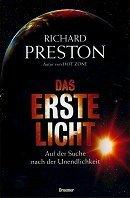Richard Preston: Das erste Licht