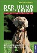 Anton Fichtlmeier: Der Hund an der Leine