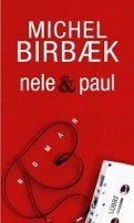 Michel Birbaek: Nele & Paul