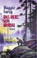 Maggie Furey: Das Herz von Myrial