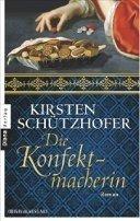 Kirsten Schützhofer: Die Konfektmacherin
