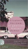 Elizabeth Harrower: In gewissen Kreisen