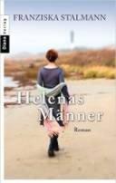 Franziska Stalmann: Helenas Männer