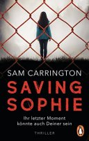 Sam Carrington: Saving Sophie