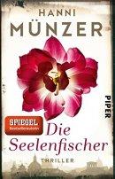 Hanni Münzer: Die Seelenfischer