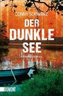 Conny Schwarz: Der dunkle See