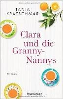 Tania Krätschmar: Clara und die Granny-Nannys