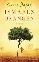 Claire Hajaj: Ismaels Orangen