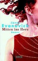 Janet Evanovich: Mitten ins Herz