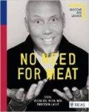 Andreas Bär Läsker: No Need for Meat