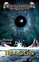 Michael Marrak: Imagon