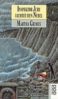 Martha Grimes: Inspektor Jury lichtet den Nebel
