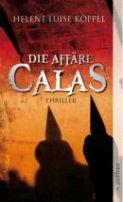 Helene Luise Köppel: Die Affäre Calas