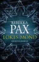 Rebekka Pax: Lokes Mond