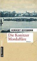 Herbert Beckmann: Die Konitzer Mordaffäre