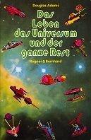 Douglas Adams: Das Leben das Universum und der ganze Rest