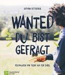 Kathrin Gottschick: Wanted - du bist gefragt