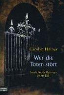 Carolyn Haines: Wer die Toten stört