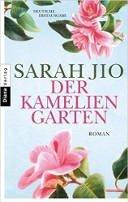 Sarah Jio: Der Kameliengarten