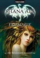 Shana Abé: Erdmagie