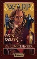 Eoin Colfer: Der Klunkerfischer