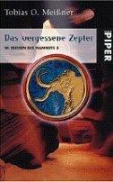 Tobias O. Meißner: Das vergessene Zepter