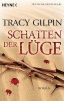 Tracy Gilpin: Schatten der Lüge