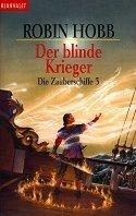 Robin Hobb: Der blinde Krieger