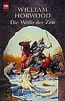 William Horwood: Die Reise ins Herzland