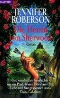 Jennifer Roberson: Die Herrin von Sherwood