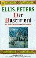 Ellis Peters: Der Rosenmord