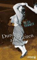 Helga Hammer: Durch alle Zeiten