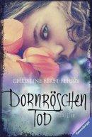 Christine Féret-Fleury: Dornröschentod