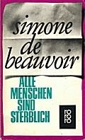 Simone de Beauvoir: Marcelle, Chantal, Lisa... Ein Roman in Erzählungen