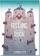 Boris Zatko: Die Festung des Herrn Rock
