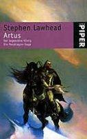 Stephen Lawhead: Artus - Der legendäre König