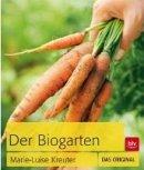 Marie-Luise Kreuter: Der Biogarten